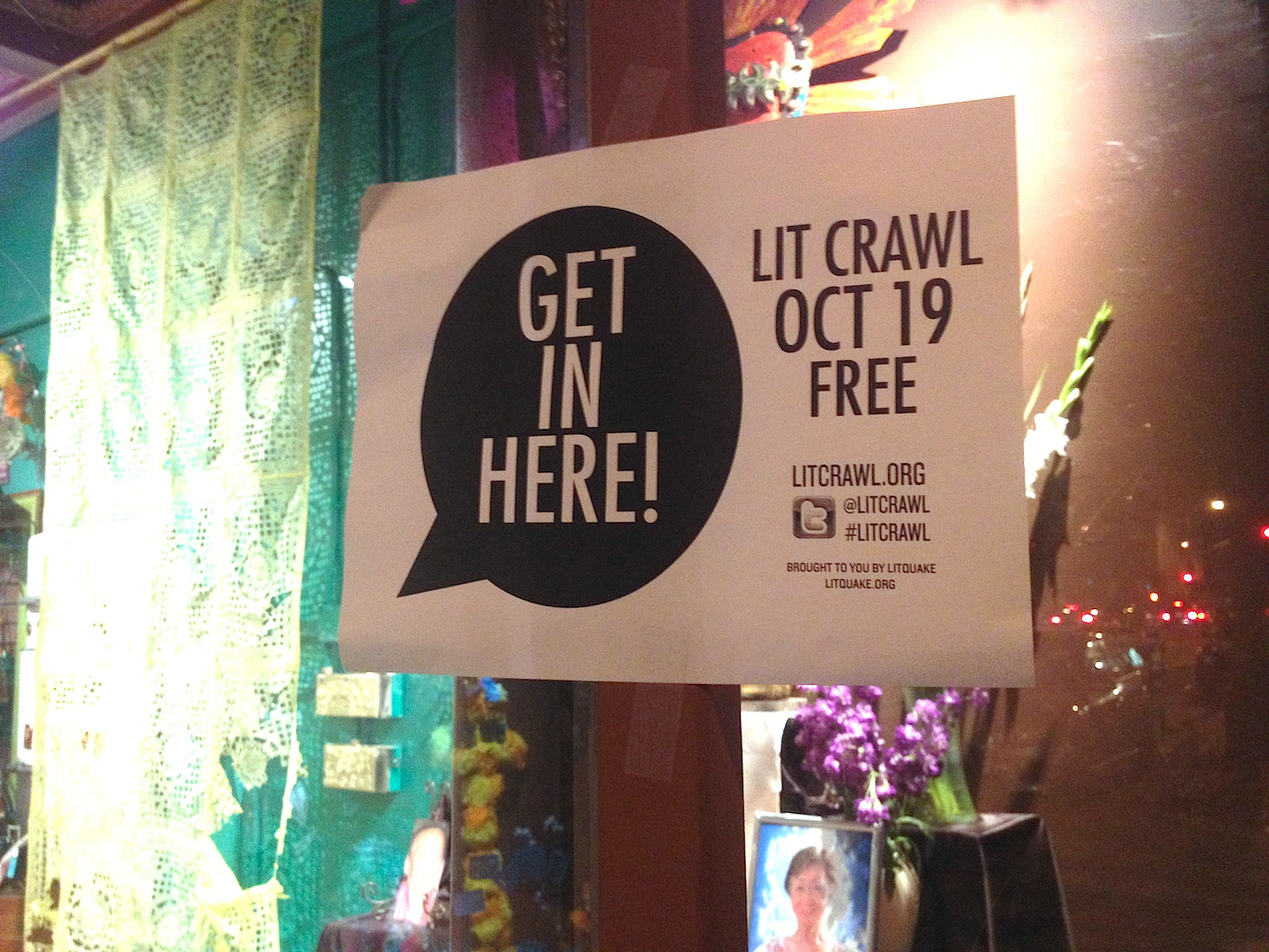 """Sign that reads """"get in here!"""" for Lit Crawl."""