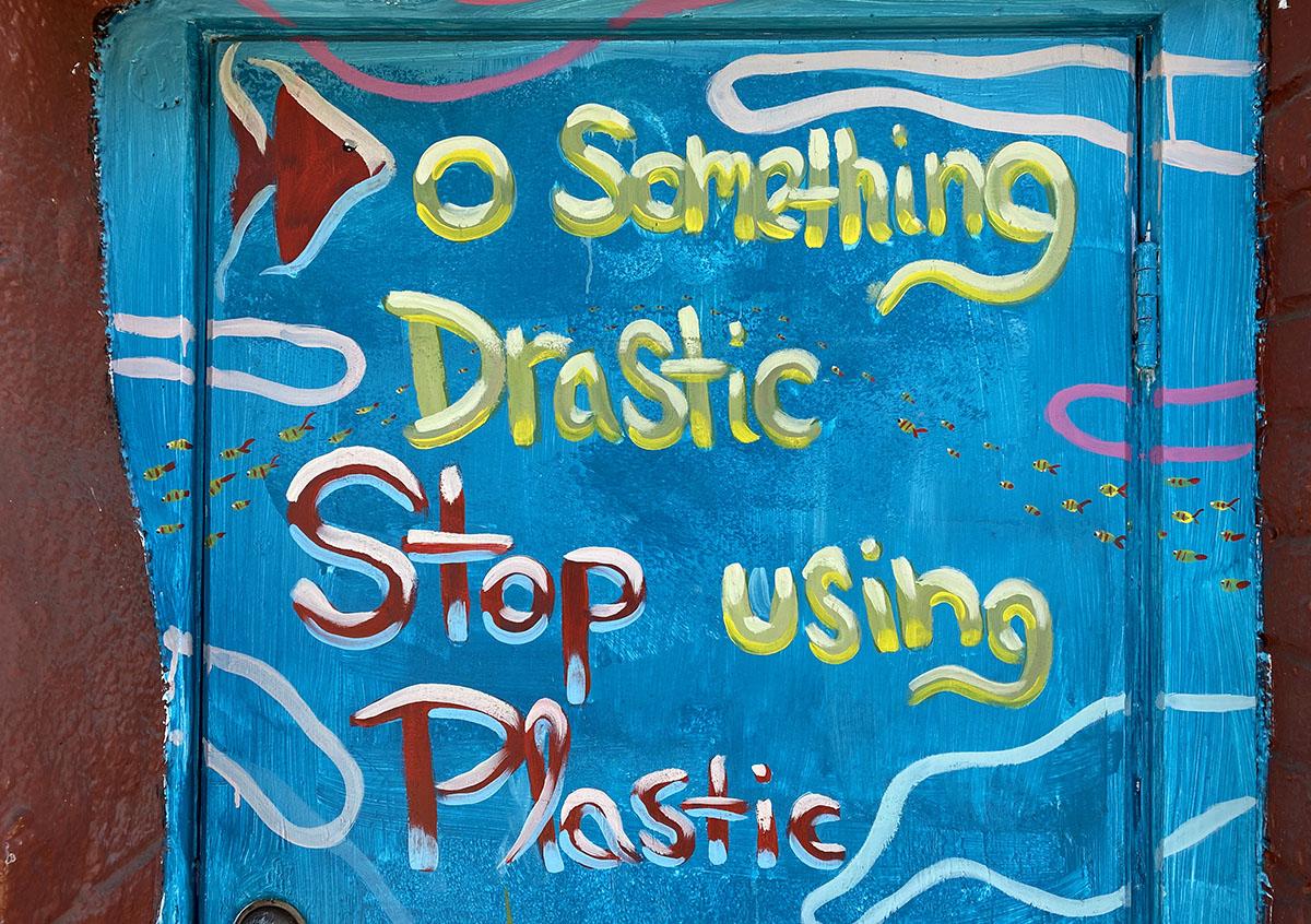 don't use plastic